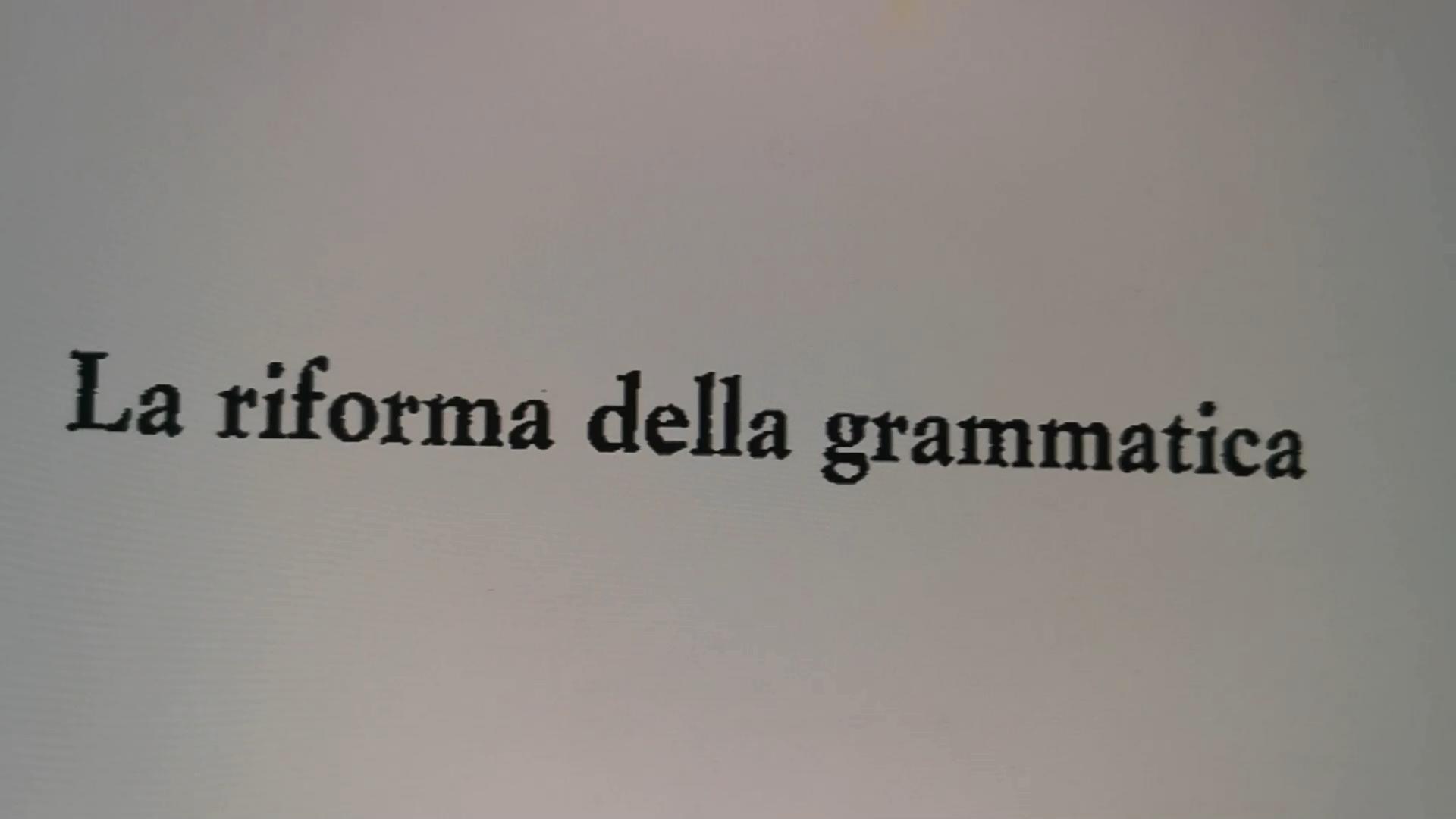 Alfredo Pirri_La Riforma della Grammatica